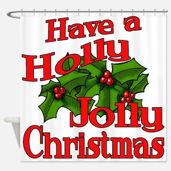 Holly Jolly Xmas Shower Curtain
