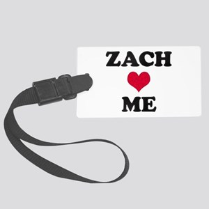 Zach Loves Me Large Luggage Tag