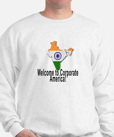 Welcome to Corporate America Sweatshirt
