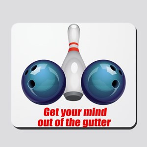Get your Mind out of the Gutter (blue) Mousepa