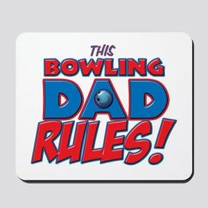 This Bowling Dad Rules Mousepad