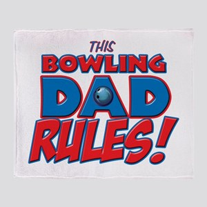 This Bowling Dad Rules Throw Blanket