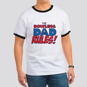 This Bowling Dad Rules Ringer T