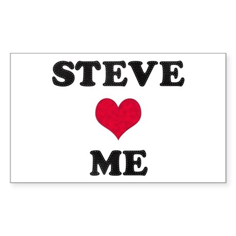 Steve Loves Me Rectangle Sticker