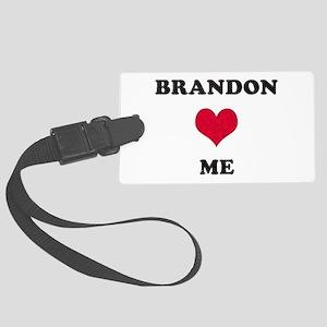 Brandon Loves Me Large Luggage Tag