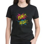 Fun Wow Women's Dark T-Shirt