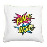 Fun Wow Square Canvas Pillow