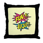 Fun Wow Throw Pillow