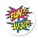 Fun Wow Round Car Magnet