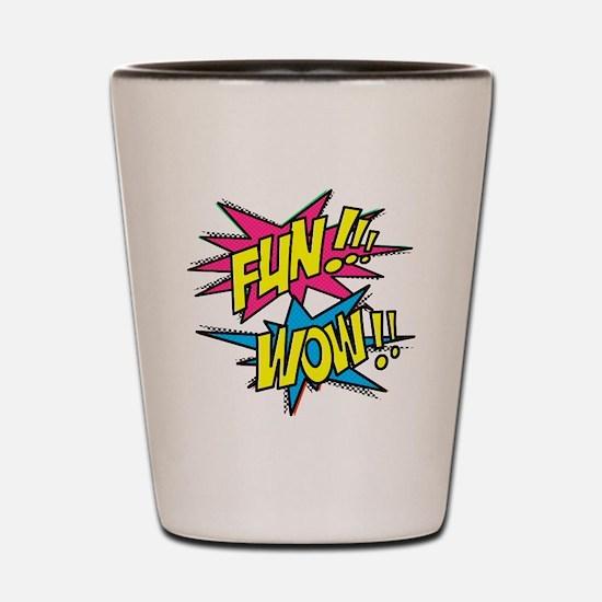 Fun Wow Shot Glass