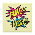 Fun Wow Tile Coaster