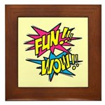 Fun Wow Framed Tile