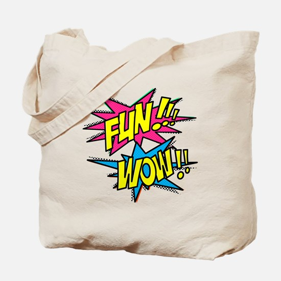 Fun Wow Tote Bag
