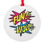 Fun Wow Round Ornament