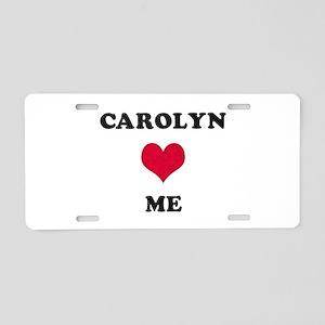 Carolyn Loves Me Aluminum License Plate