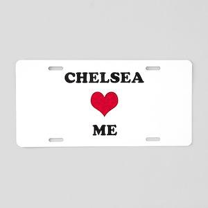 Chelsea Loves Me Aluminum License Plate
