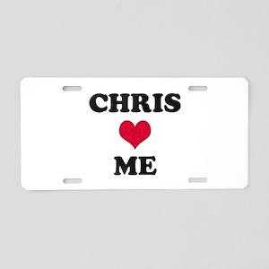 Chris Loves Me Aluminum License Plate