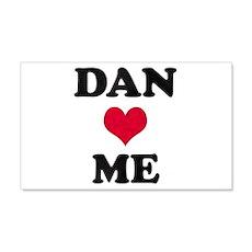 Dan Loves Me 22x14 Wall Peel