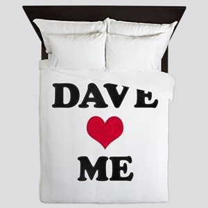 Dave Loves Me Queen Duvet