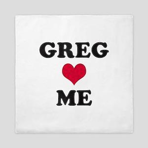 Greg Loves Me Queen Duvet