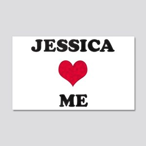 Jessica Loves Me 22x14 Wall Peel