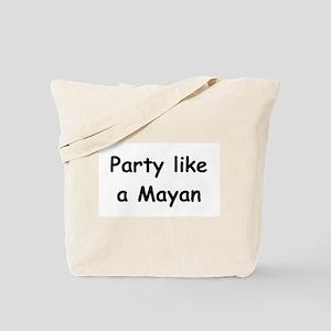 Party Like A Mayan (III) Tote Bag