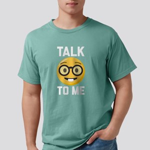 Talk Nerdy to Me Mens Comfort Colors Shirt