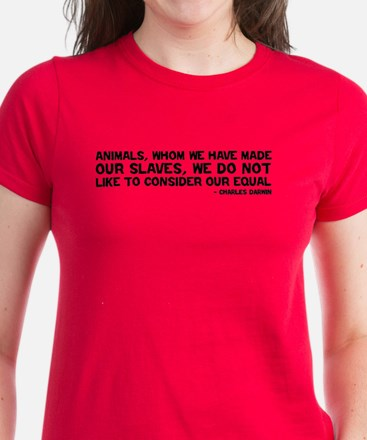 Quote Darwin - Animals Our Equal Women's Dark T-Sh