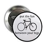 """Bike: Fun Between Your Legs 2.25"""" Button"""