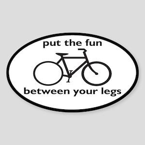 Bike: Fun Between Your Legs Sticker (Oval)