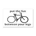 Bike: Fun Between Your Legs Car Magnet 20 x 12