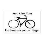 Bike: Fun Between Your Legs Rectangle Car Magnet