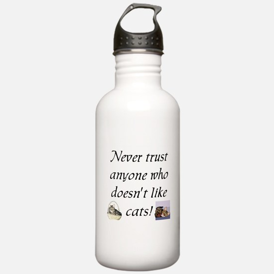 Never Trust ... Cats Water Bottle