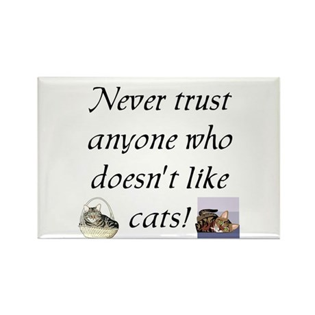 Never Trust ... Cats Rectangle Magnet (10 pack)