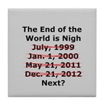 End of the World is Nigh button Tile Coaster
