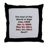 End of the World is Nigh button Throw Pillow
