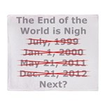 End of the World is Nigh button Throw Blanket
