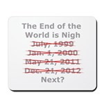 End of the World is Nigh button Mousepad