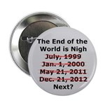 End of the World is Nigh button 2.25