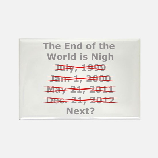 End of the World is Nigh button Rectangle Magnet