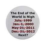 End of the World is Nigh button 3.5