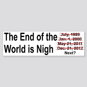End of the World is Nigh button Sticker (Bumper)