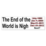 End of the World is Nigh button Sticker (Bumper 10