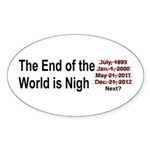 End of the World is Nigh button Sticker (Oval 10 p