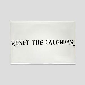 Reset The Calendar Rectangle Magnet