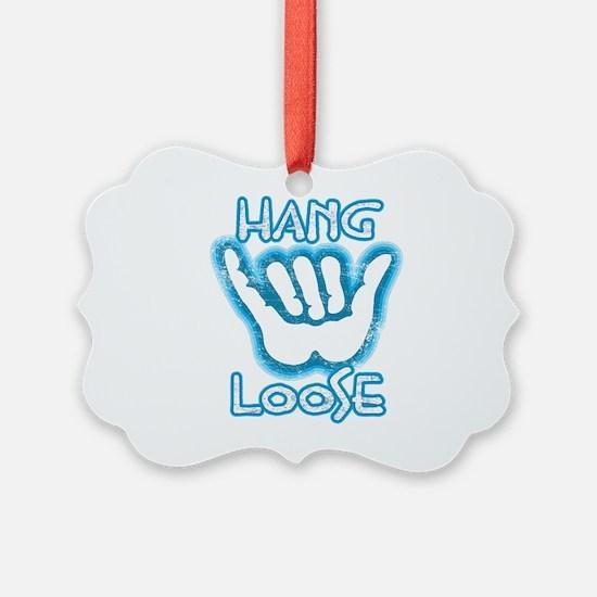 Hang Loose Ornament