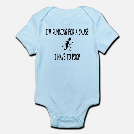 I'm running for a cause, poop! Infant Bodysuit