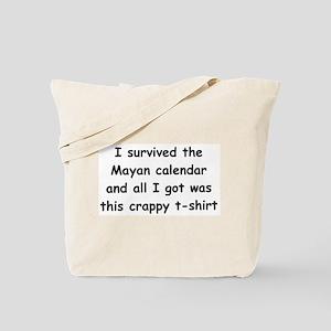 I Survived The Mayan Calendar And All I Got Wa III