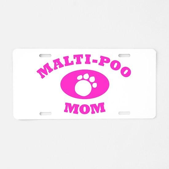 Maltipoo Mom Aluminum License Plate