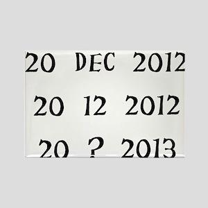 2o Dec 2012/20 12 2012/20 ? 2013 Rectangle Magnet